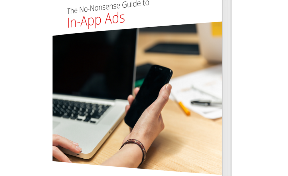 Google Releases 'No-Nonsense Guide to In-App Ads'