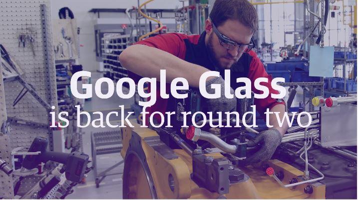 Google Glass Makes a Comeback with Focus on Enterprise Market