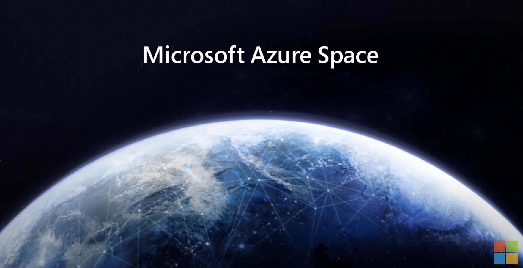 Microsoft Launches Azure Space - Partners With SpaceX, SES