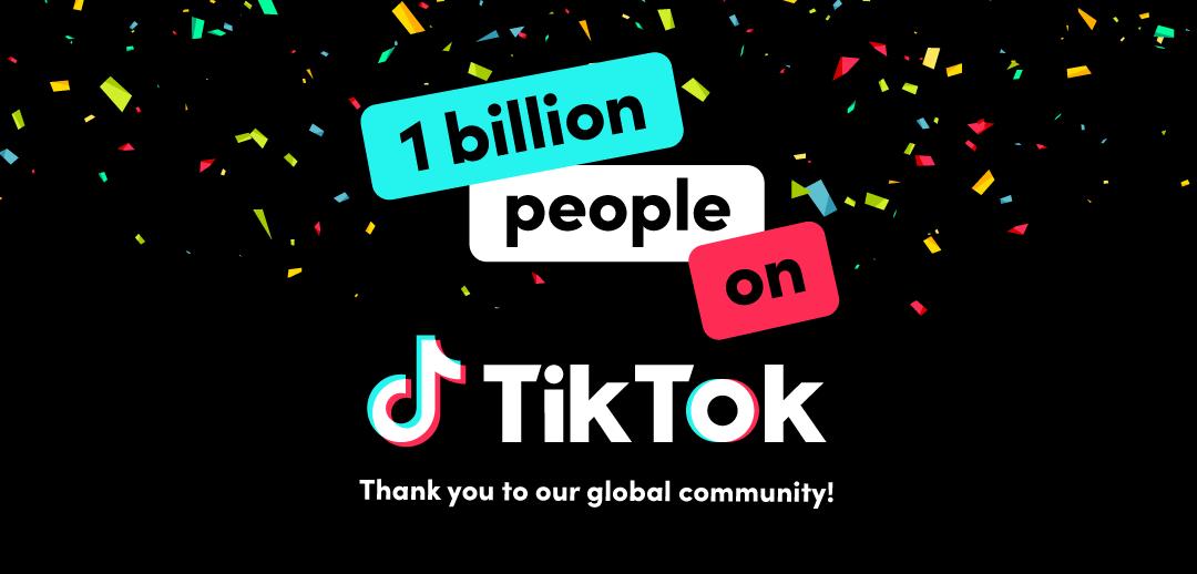 TikTok 1 Billion Users - Credit TikTok